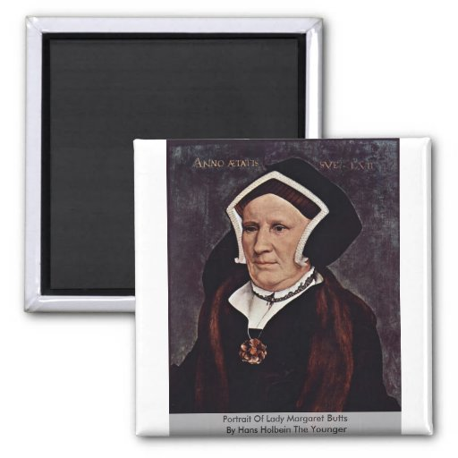 Portrait Of Lady Margaret Butts Magnets
