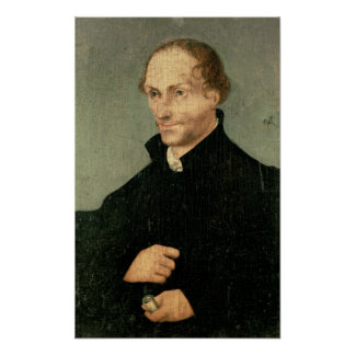 Portrait of Philipp Melanchthon , 1532 Poster