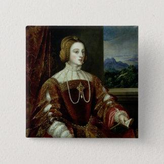 Portrait of the Empress Isabella of Portugal 15 Cm Square Badge