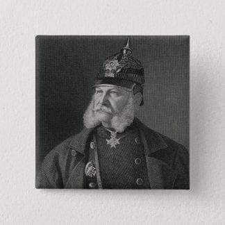 Portrait of William I  King of Prussia 15 Cm Square Badge