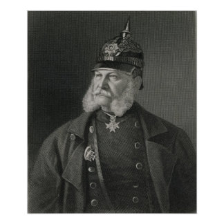 Portrait of William I  King of Prussia Poster