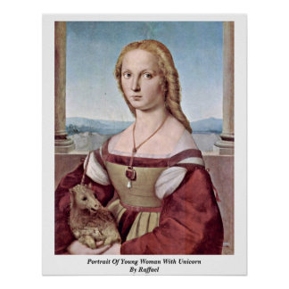 Portrait Of Young Woman With Unicorn By Raffael Poster