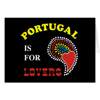 Portugal Is For Lovers Card