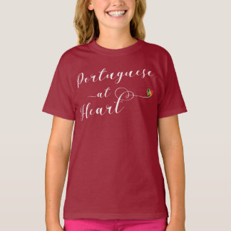 Portuguese At Heart Tee Shirt, Portugal