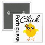 Portuguese Chick Pins