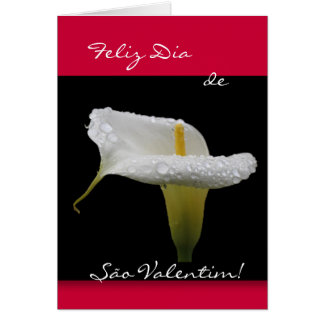 Portuguese: São Valentim Calla Lily Greeting Card