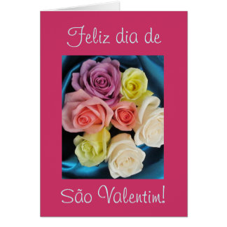 Portuguese: São Valentim Valentine silk & roses 2 Greeting Card