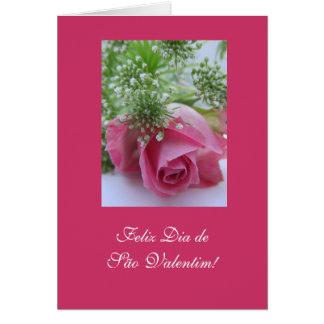 Portuguese: Valentine's Day/ Rosa / São Valentim Greeting Card
