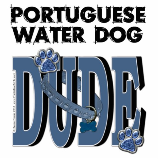 Portuguese Water Dog DUDE Photo Cut Outs