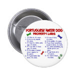 PORTUGUESE WATER DOG Property Laws 2 6 Cm Round Badge