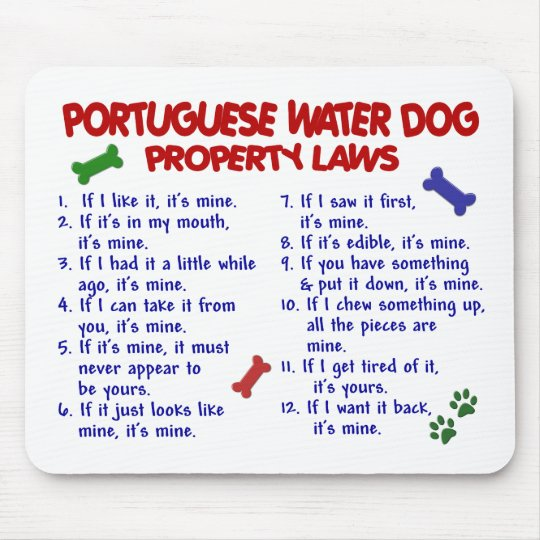 PORTUGUESE WATER DOG Property Laws 2 Mouse Mat