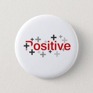 Positive 6 Cm Round Badge