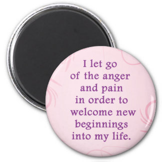 Positive Affirmation Letting Go Of Pain And Anger 6 Cm Round Magnet