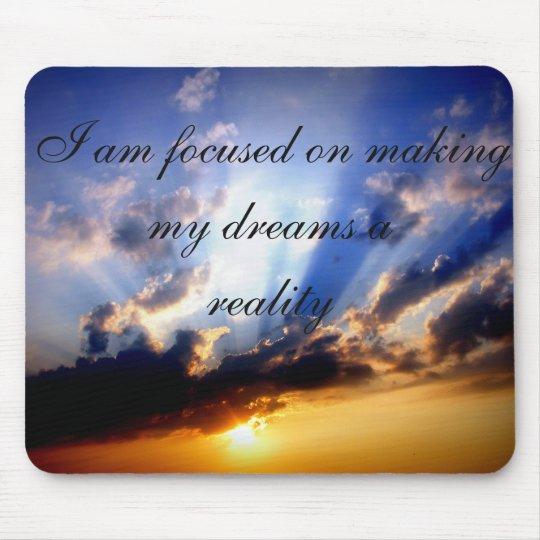 Positive Affirmation motivation about Dreams Mouse Mat