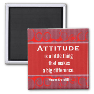 Positive Attitude-Churchill Quotation - Motivation Square Magnet