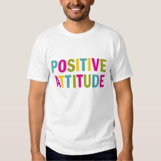 Positive Attitude in bright colors T Shirt