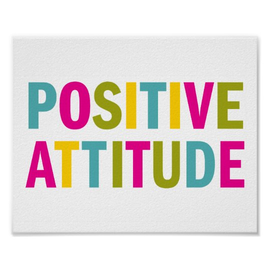 Positive Attitude in bright colours Poster