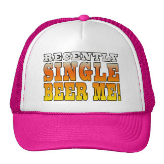 Positive Being Single Gift Ideas : Single Beer Me Trucker Hat