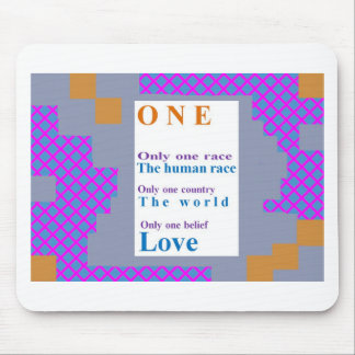 Positive BELIEFs One People One Race LOVE Mouse Pad