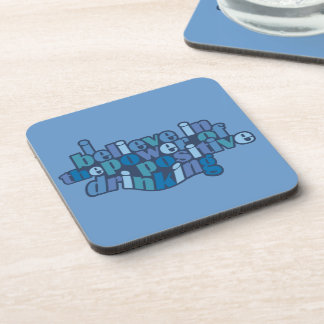 Positive Drinking coasters