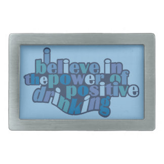 Positive Drinking custom belt buckle
