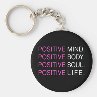 Positive Mind Body Soul Life Basic Round Button Key Ring