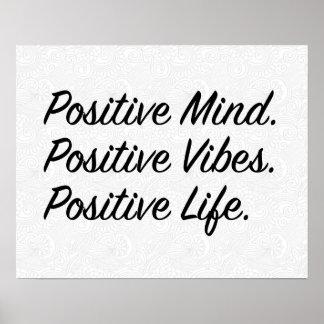 Positive Mind. Positive Vibes. Positive Life. Poster