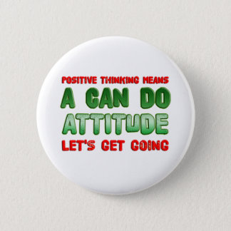 Positive Thinking 6 Cm Round Badge