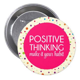 Positive Thinking Quote 7.5 Cm Round Badge