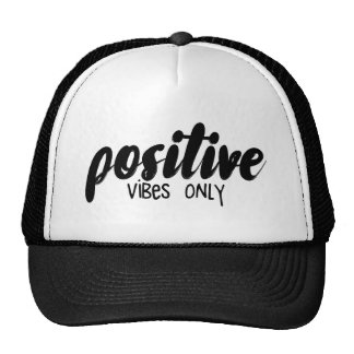 Positive Vibes Only Cap