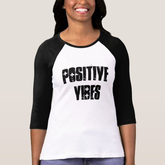 Positive Vibes T-Shirt