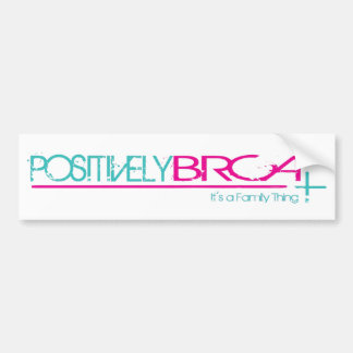 Positively BRCA Bumper Sticker
