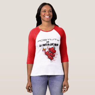 Positivity is Contagious with Hearts T-Shirt