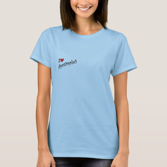Possessive Apostrophe Female T-Shirt