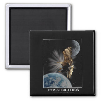 """""""POSSIBILITIES"""" Bald Eagle Motivational Gifts Square Magnet"""