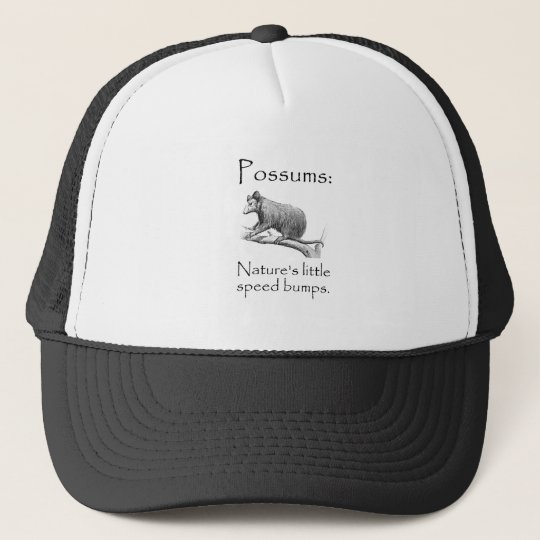 Possums Speed Bumps Trucker Hat