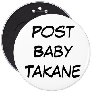 Post Baby Takane (Simple) 6 Cm Round Badge