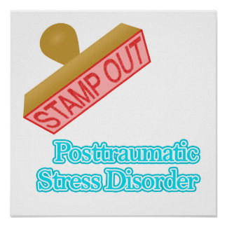 Post Traumatic Stress Disorder Poster