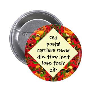 postal carriers lose zip joke 6 cm round badge