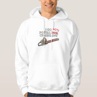 Postal For Chainsaws Sweatshirt