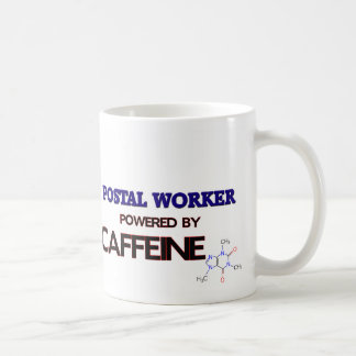 Postal Worker Powered by caffeine Coffee Mugs
