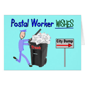 Postal Worker Wishes--Funny Card