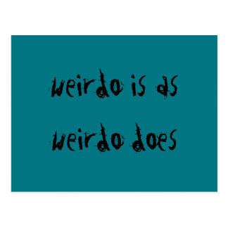 Postcard for those loveable weirdos in your life