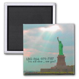 postcard, LBG 864-979-7157, I'm still alive ...... Square Magnet