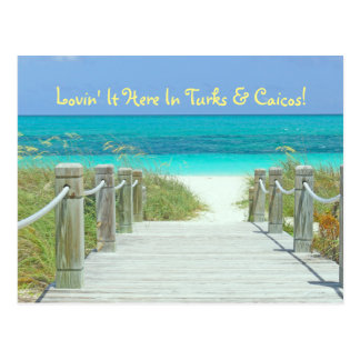 "postcard, ""LOVIN' IT HERE IN TURKS & CAICOS!"""