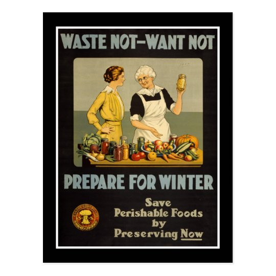 Postcard Vintage Waste Not-Want Not WW1