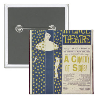 Poster advertising A Comedy of Sighs 15 Cm Square Badge