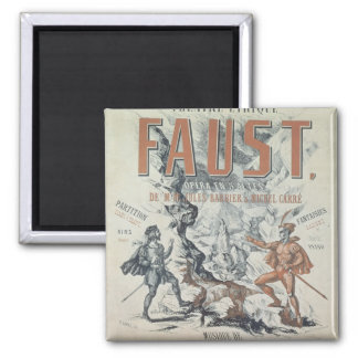 Poster advertising 'Faust' Square Magnet
