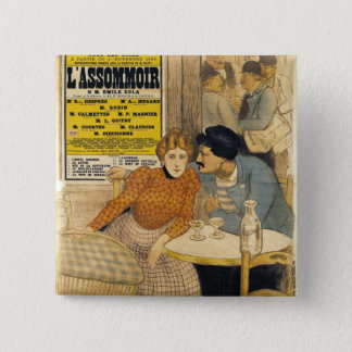 Poster advertising L'Assommoir by M.M.W. 15 Cm Square Badge