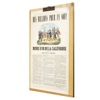 Poster advertising the gold mines in California Canvas Print